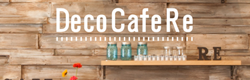 Deco Cafe Re